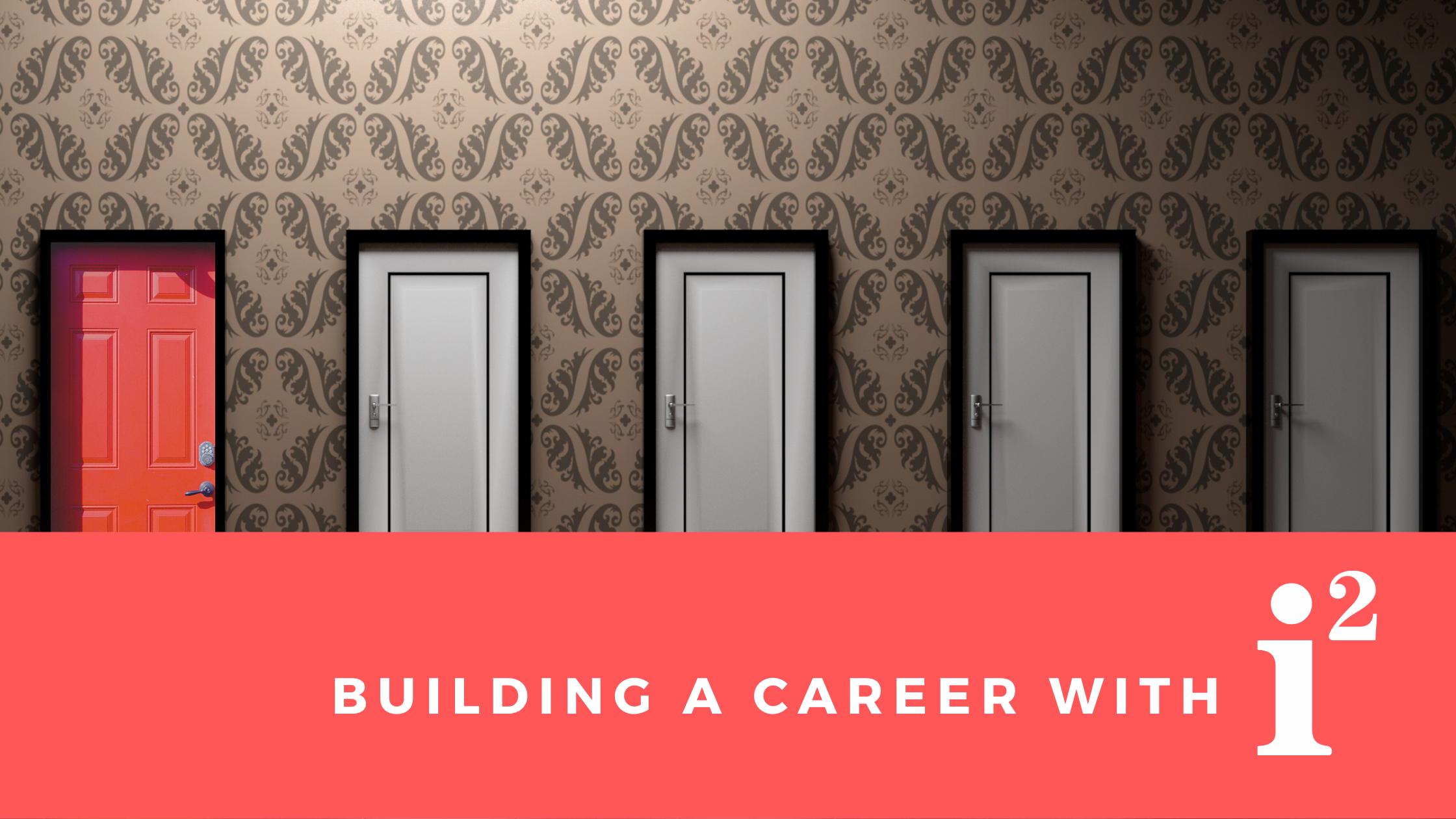 Building a career with i2